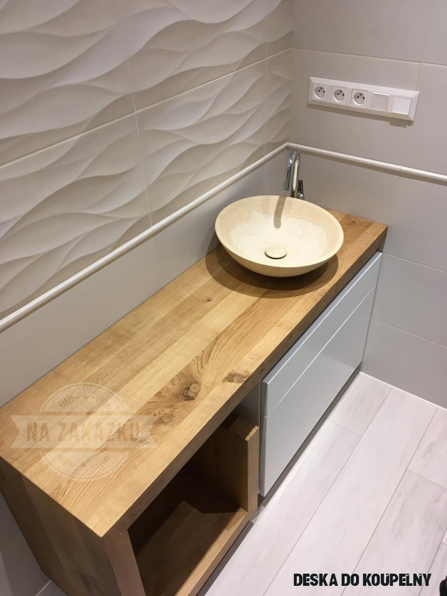 Dubová deska do koupelny  Nejen nábytek na zakázku