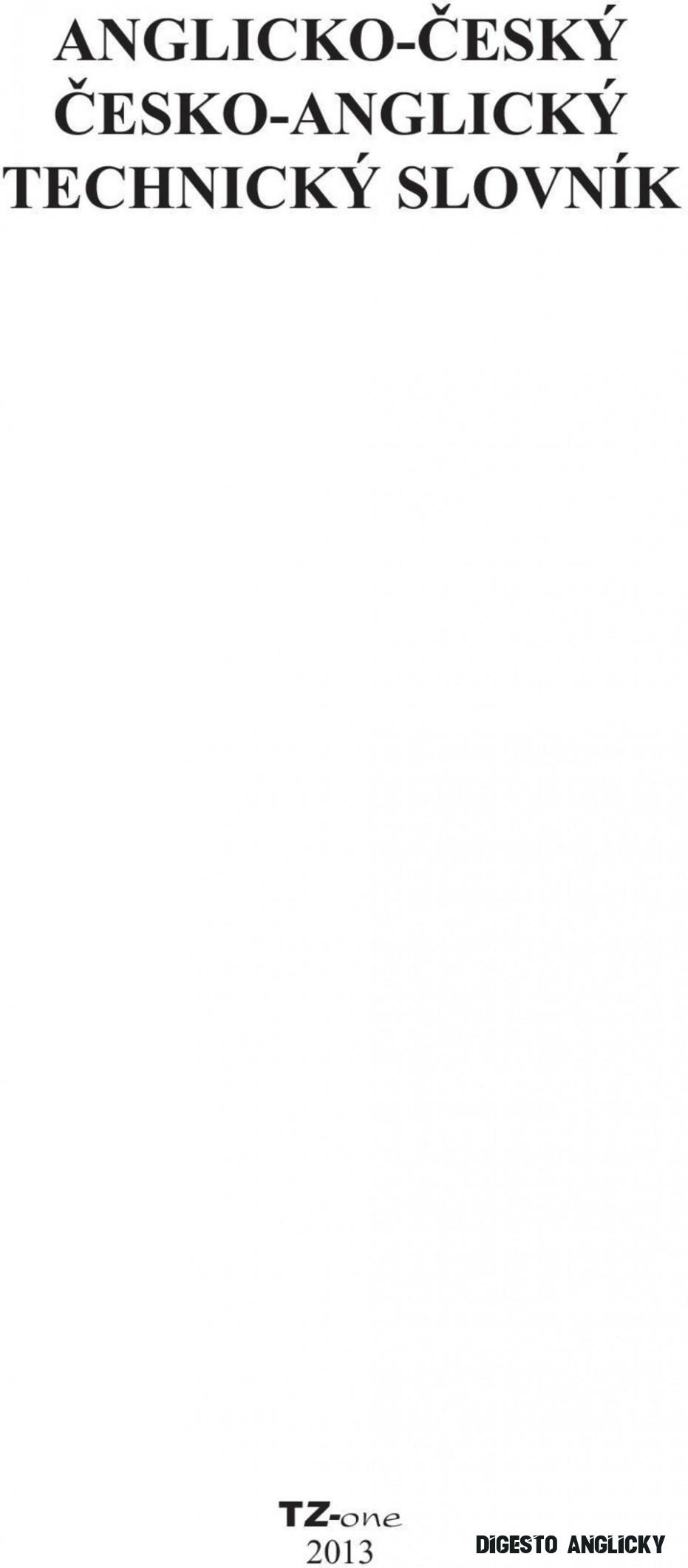 ANGLICKO-ČESKÝ ČESKO-ANGLICKÝ TECHNICKÝ SLOVNÍK - PDF Stažení zdarma